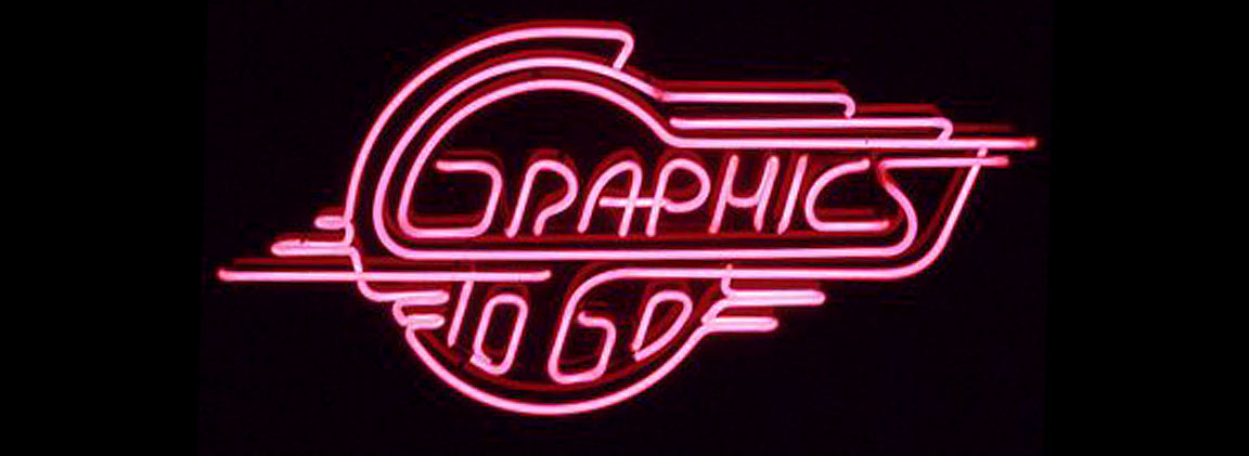 Graphics To Go neon sign.